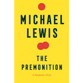 The Premonition: A Pandemic Story (Hardcover)