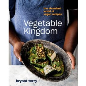 Vegetable Kingdom: The Abundant World of Vegan Recipes (Hardcover)