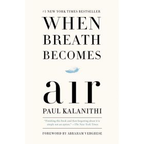 When Breath Becomes Air, Export Edition (Paperback)