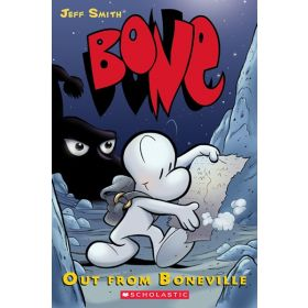 Out from Boneville: BONE, Book 1 (Paperback)