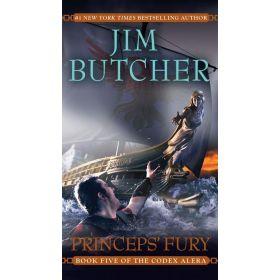 Princeps' Fury: Codex Alera Series, Book 5 (Mass Market)