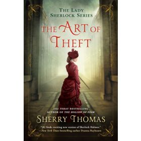 The Art of Theft: The Lady Sherlock Series, Book 4 (Paperback)