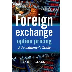 Foreign Exchange Option Pricing: A Practitioner's Guide (Hardcover)