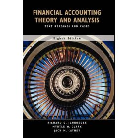 Financial Accounting Theory and Analysis: Text, Readings and Cases, 8th Edition (Hardcover)