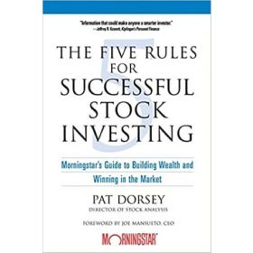 The Five Rules for Successful Stock Investing (Paperback)