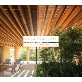 Casa Tropical: Houses by Jacobsen Arquitetura (Hardcover)