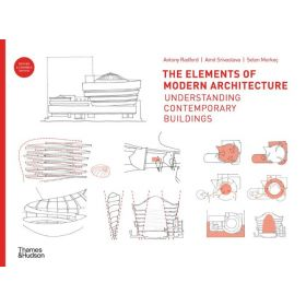 The Elements of Modern Architecture: Understanding Contemporary Buildings (Hardcover)