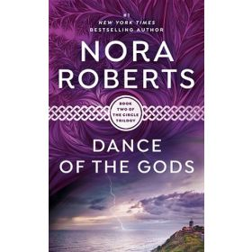 Dance of the Gods: The Circle Trilogy, Book 2 (Mass Market)