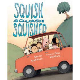 Squish Squash Squished (Hardcover)