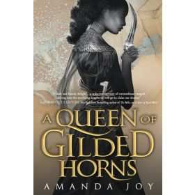 A Queen of Gilded Horns: A River of Royal Blood, Book 2 (Hardcover)