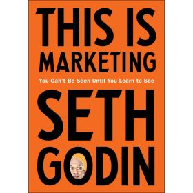 This is Marketing: You Can't be Seen Until You Learn to See, Export Edition (Paperback)