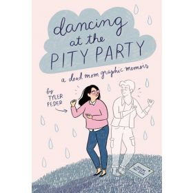 Dancing at the Pity Party (Hardcover)