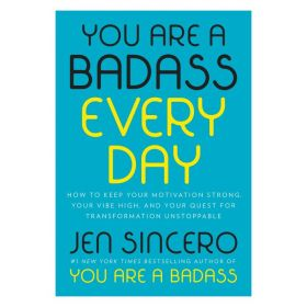 You Are a Badass Every Day (Hardcover)