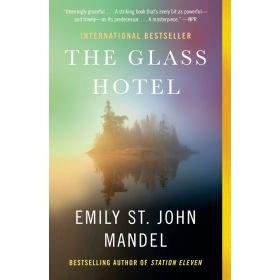 The Glass Hotel: A Novel (Paperback)