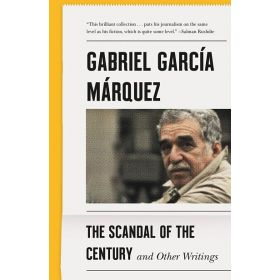 The Scandal of the Century: And Other Writings (Paperback)
