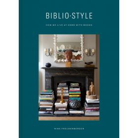 Bibliostyle: How We Live at Home with Books (Hardcover)
