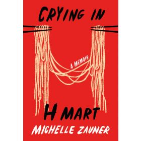Crying in H Mart (Hardcover)