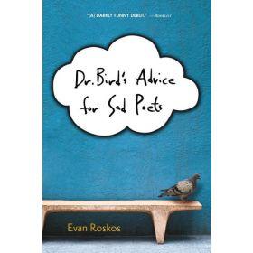 Dr. Bird's Advice for Sad Poets (Paperback)
