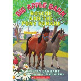 Roscoe And The Pony Parade: Big Apple Barn Series (Paperback)