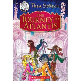 The Journey to Atlantis: Thea Stilton Special Edition, Book 1 (Hardcover)