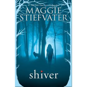 Shiver: Wolves of Mercy Falls, Book 1 (Paperback)