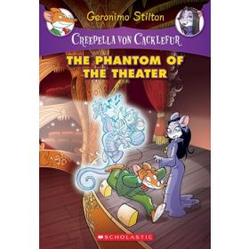 The Phantom of the Theater: Creepella von Cacklefur, Book 8 (Paperback)