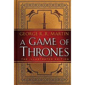 Game of Thrones Song of Ice & Fire, Illustrated Edition, Book 1 (Hardcover)