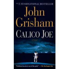 Calico Joe: A Novel (Mass Market)