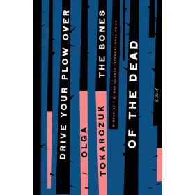 Drive your Plow over the Bones of the Dead (Paperback)
