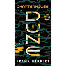 Chapterhouse: Dune, Book 6 (Mass Market)