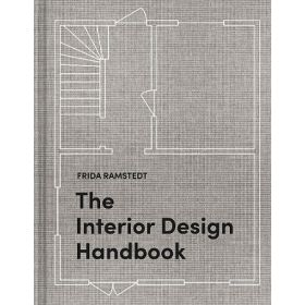 The Interior Design Handbook: Furnish, Decorate, and Style Your Space (Hardcover)