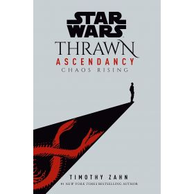 Chaos Rising: Star Wars, Thrawn Ascendancy Book 1 (Hardcover)