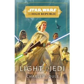Star Wars: Light of the Jedi, Star Wars: The High Republic, Book 1 (Hardcover)