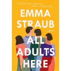 All Adults Here: A Novel, Export Edition (Paperback)