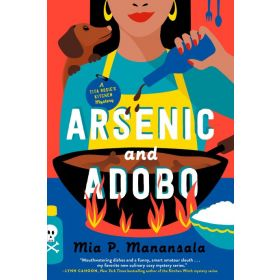Arsenic and Adobo: A Tita Rosie's Kitchen Mystery (Paperback)