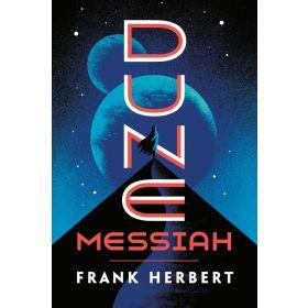 Dune Messiah: Dune Chronicles, Book 2 (Paperback)
