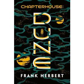 Chapterhouse: Dune Chronicles, Book 6 (Paperback)