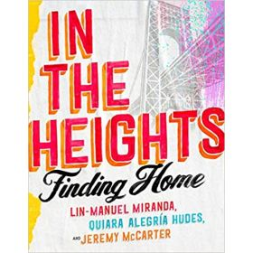 In the Heights: Finding Home  (Hardcover)