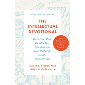 The Intellectual Devotional: Revive Your Mind, Complete Your Education, and Roam Confidently with the Cultured Class (Paperback)