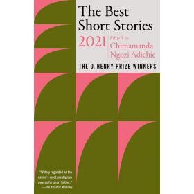 The Best Short Stories 2021: The O. Henry Prize Winners (Paperback)