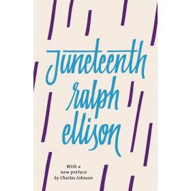 Juneteenth, Vintage International, Revised Edition (Paperback)