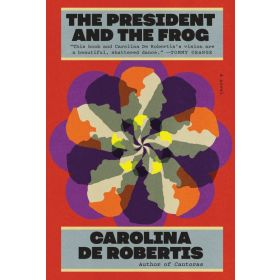 The President and the Frog: A Novel (Hardcover)