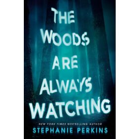 The Woods Are Always Watching, International Edition (Paperback)