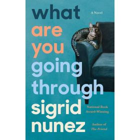 What Are You Going Through: A Novel, Export Edition (Paperback)