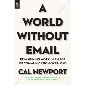 A World Without Email, Export Edition (Paperback)