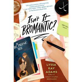 Isn't It Bromantic?: Bromance Book Club, Book 4 (Paperback)