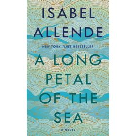 Long Petal of the Sea: A Novel, Export Edition (Mass Market)