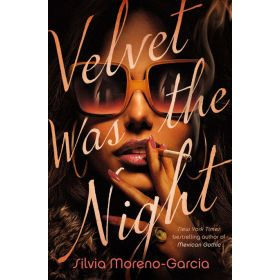Velvet Was the Night, Signed Copy (Hardcover)