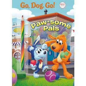 Paw-some Pals - Netflix: Go, Dog. Go! (Paperback)