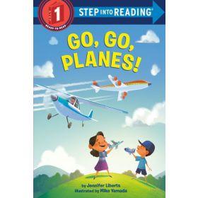 Go, Go, Planes!, Step into Reading, Step 1 (Paperback)